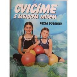 Kniha ,, Cvičíme s měkkým míčem''